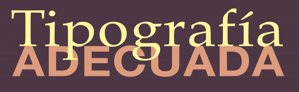 tipografia adecuada